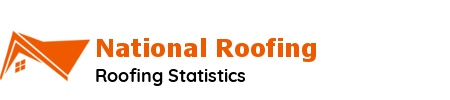 National Roofing | Roofing Data Catalog | Roofing Statistics